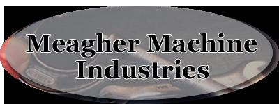 Meagher Machine